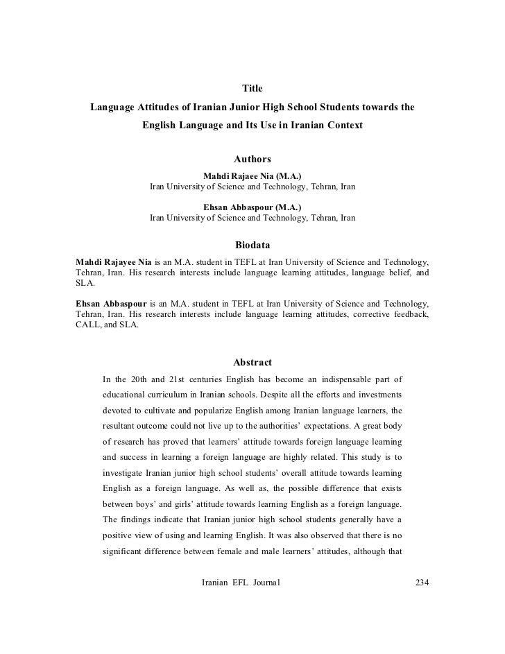 Title   Language Attitudes of Iranian Junior High School Students towards the                 English Language and Its Use...