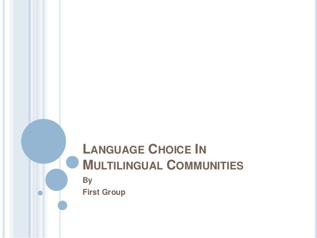 Annotated bibliography Topic: language of multilingual communities