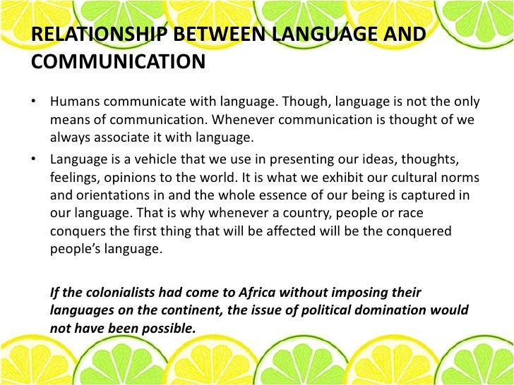 language and communication skills Learn about the difficulities in acquiring language skills communication begins at birth with touch, then with vision, and finally with speech and hearing or audition.