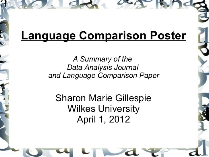 Language Comparison Poster           A Summary of the         Data Analysis Journal    and Language Comparison Paper     S...