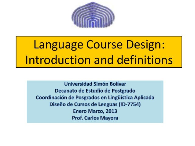 Language Course Design:Introduction and definitions