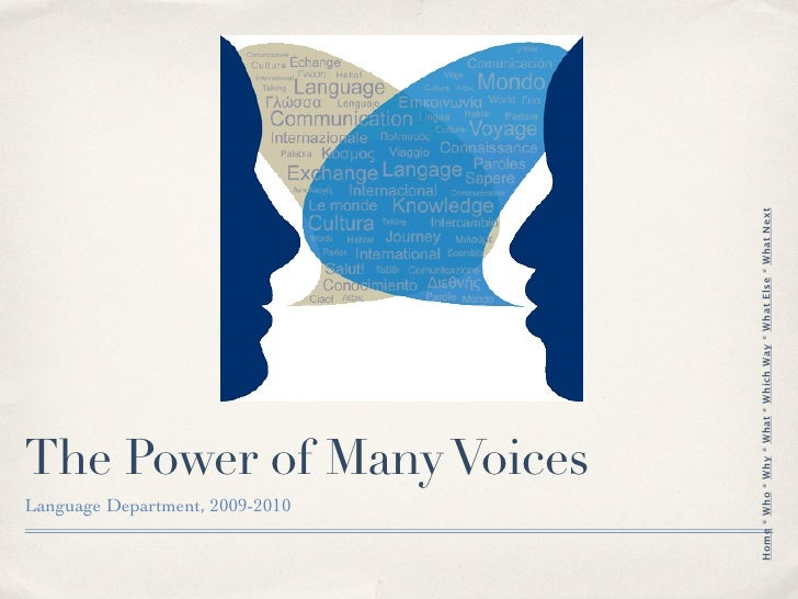Language Department, 2009-2010                                         The Power of Many Voices     Home * Who * Why * Wha...
