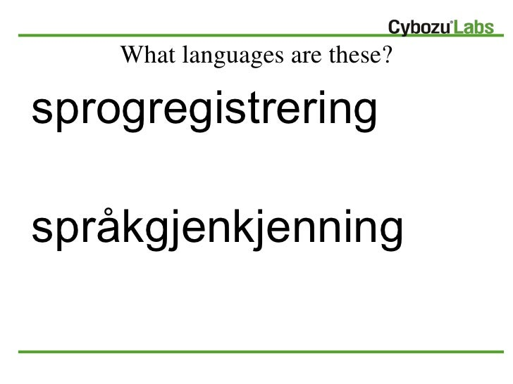 Language Detection Library for Java  Slide 2