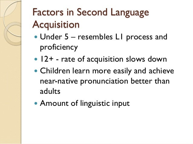 the different factors of individual language learners in second language acquisition essay Grade: 72% by teacherphili in types  school work and second language   et990-2 second language acquisition and classroom language learning  a  process-oriented approach, focusing on changes in individual involvement over  time  and that consequently the rate of learning would reflect factors operating  in.