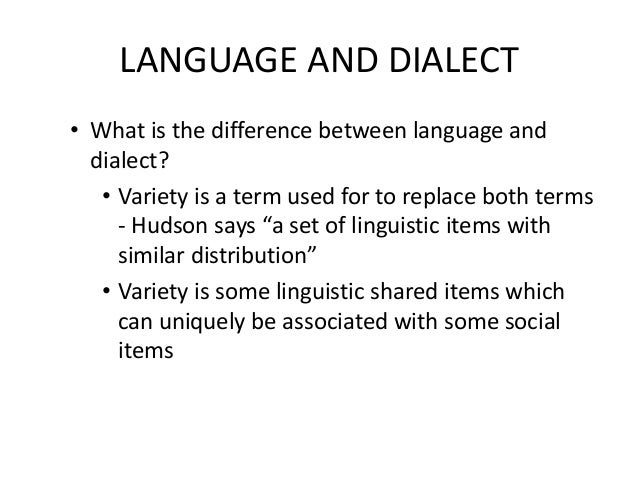 the difference between language and dialect