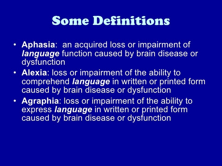 aphasia an impairment of language function A stroke that affects the left side of the brain may lead to aphasia, a language impairment that makes it difficult to use language in those ways.