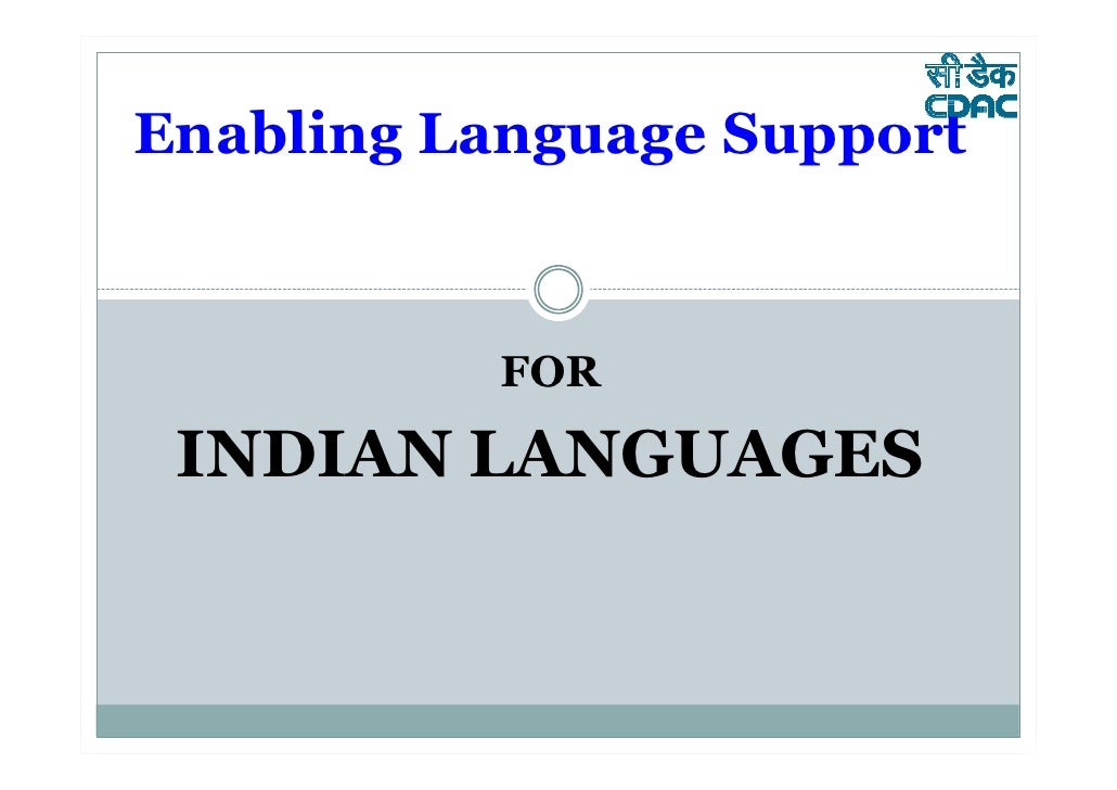 Enabling Language Support          FOR INDIAN LANGUAGES