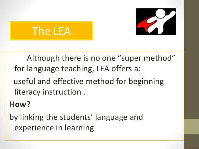 language experience Language experience approach is a reading/writing activity based on a shared experience students retell the story of the movie or other shared experience in their.