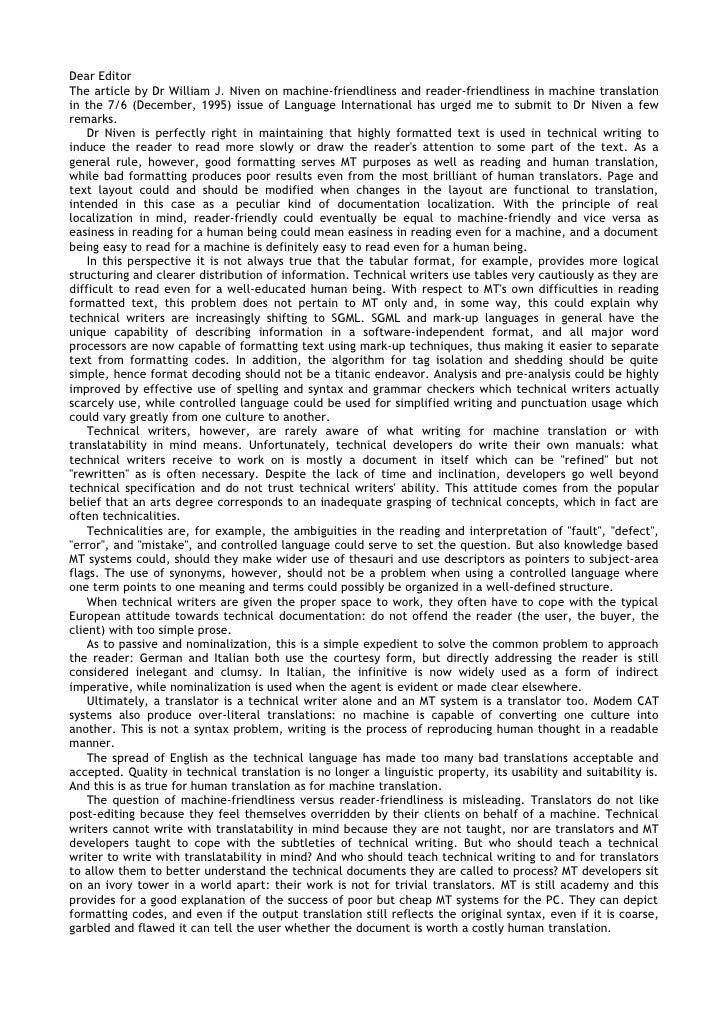 Dear Editor The article by Dr William J. Niven on machine-friendliness and reader-friendliness in machine translation in t...