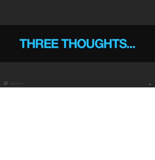 42  THREE THOUGHTS...