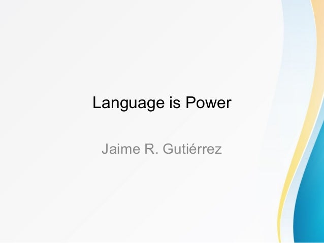 power language 1 Free power of language papers, essays, and research papers.