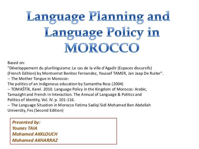 """Presented by:Younes TAIAMohamed AKKLOUCHMohamed AKHARRAZBased on:""""Développement du plurilinguisme: Le cas de la ville dAga..."""