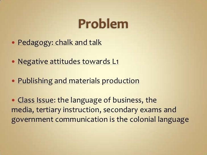   Diversity: 820 Indigenous languages + English and 2lingua fancas: Tok Pisin (creole) and Hiri Motu   Colonial influenc...