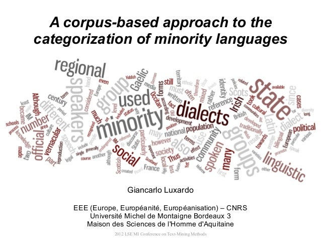 A corpus-based approach to thecategorization of minority languages                      Giancarlo Luxardo     EEE (Europe,...