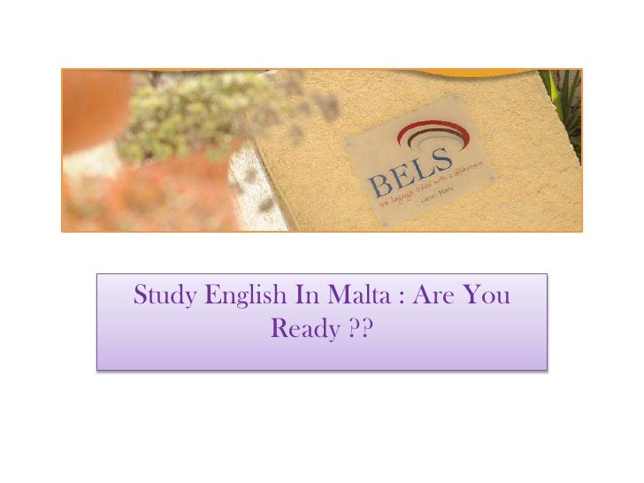 Study English In Malta : Are You Ready ??<br />