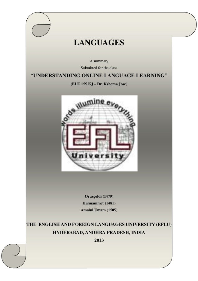 """LANGUAGES                         A summary                    Submitted for the class """"UNDERSTANDING ONLINE LANGUAGE LEAR..."""