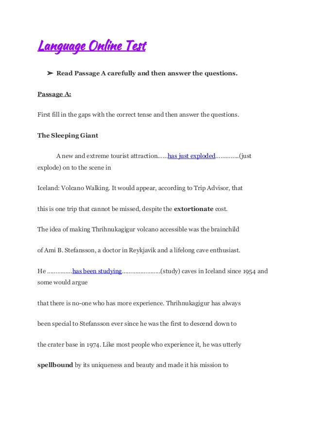 Language Online Test ➢ Read Passage A carefully and then answer the questions. Passage A: First fi...