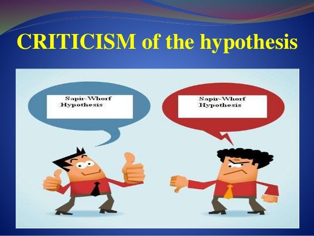 linguistic hypothesis 2018-5-26 ancient and contemporary developments of linguistic relativism, with an annotated bibliography of primary and secondary sources.