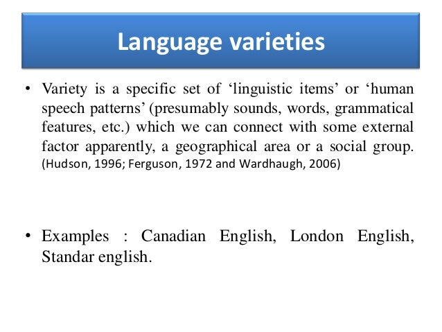 Language varieties, dialect, register and style