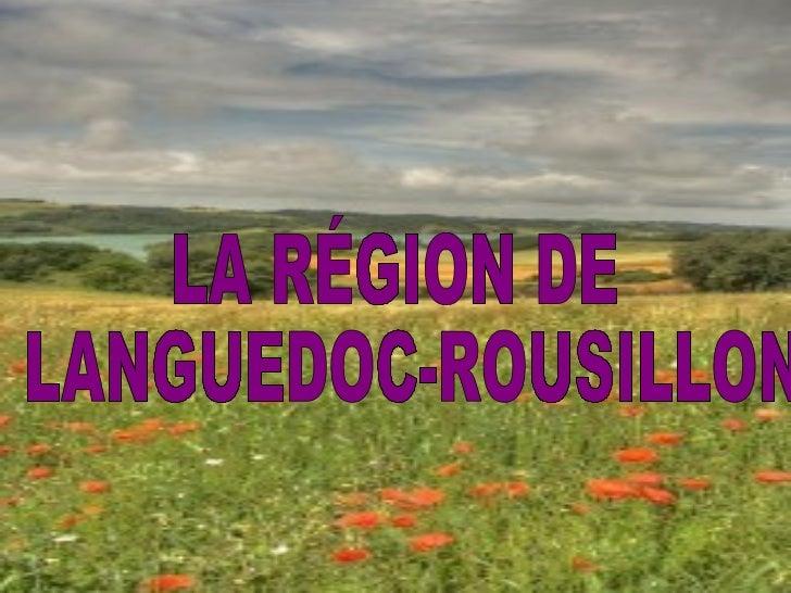 LA RÉGION DE LANGUEDOC-ROUSILLON