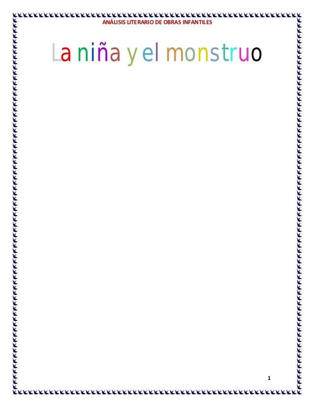 ANÁLISIS LITERARIO DE OBRAS INFANTILESLa niña y el monstruo                                              1