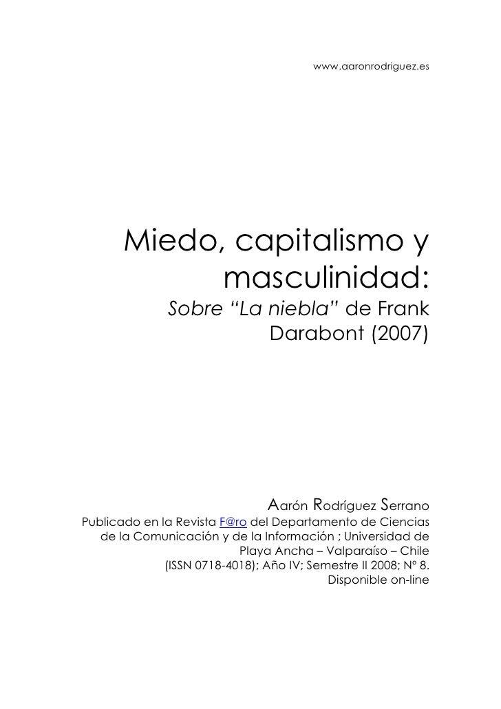 """www.aaronrodriguez.es            Miedo, capitalismo y              masculinidad:                Sobre """"La niebla"""" de Frank..."""
