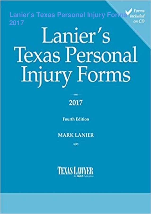 Lanier's Texas Personal Injury Forms 2017