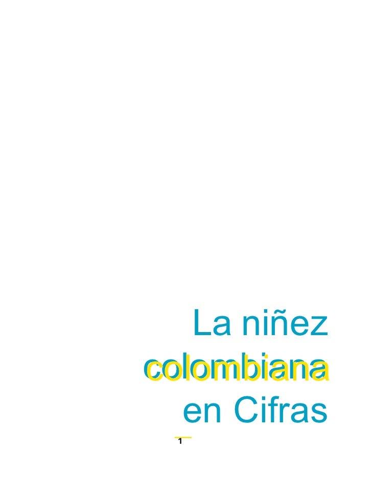 La niñezcolombiana  en Cifras  1