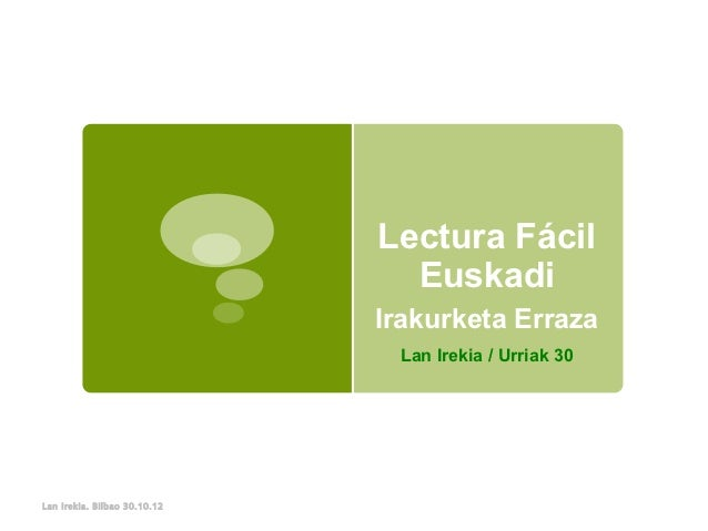 Lectura Fácil                                Euskadi                              Irakurketa Erraza                       ...