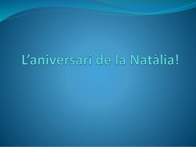 L'aniversari de la natàlia!