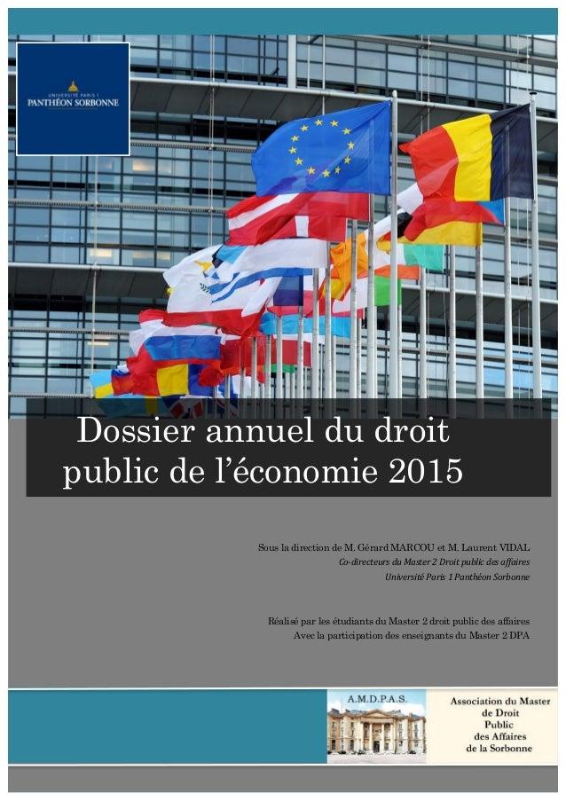 1                     Sous la direction de M. Gérard MARCOU et M. Laurent VIDAL Co-‐directeurs  du...