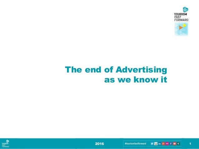 The end of Advertising as we know it 2016 1
