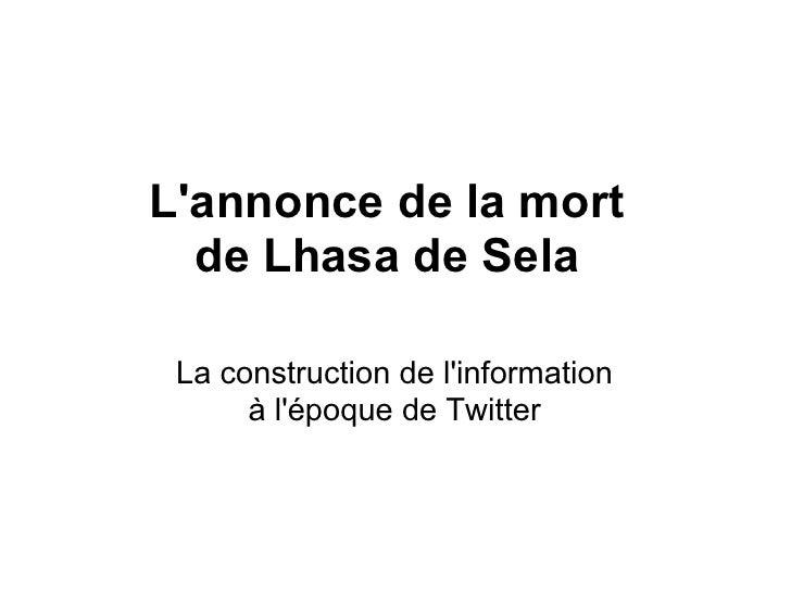 L'annonce de la mort   de Lhasa de Sela   La construction de l'information       à l'époque de Twitter