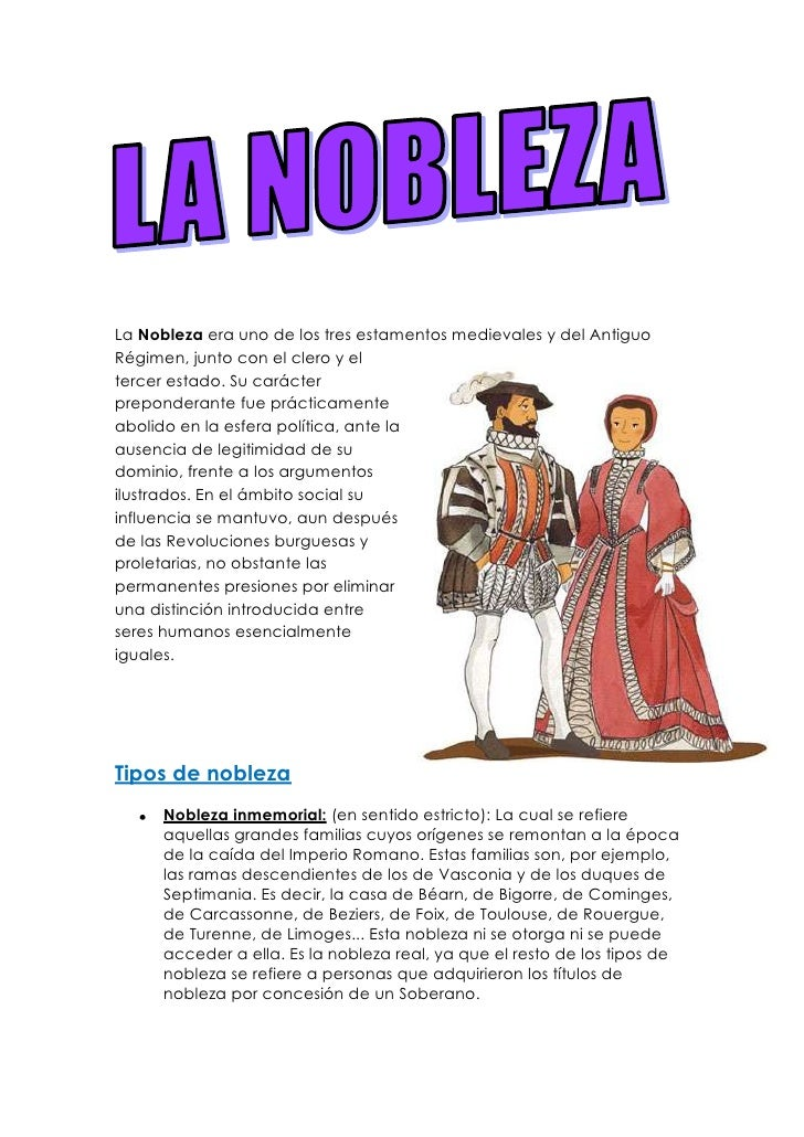 2853690405765La Nobleza era uno de los tres estamentos medievales y del Antiguo Régimen, junto con el clero y el tercer es...