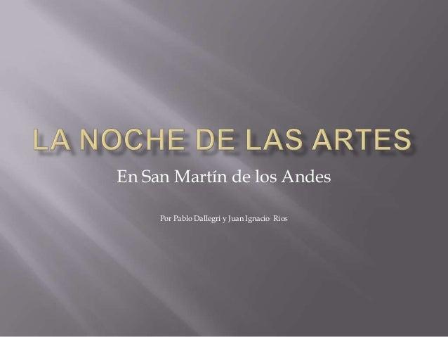 En San Martín de los Andes Por Pablo Dallegri y Juan Ignacio Rios