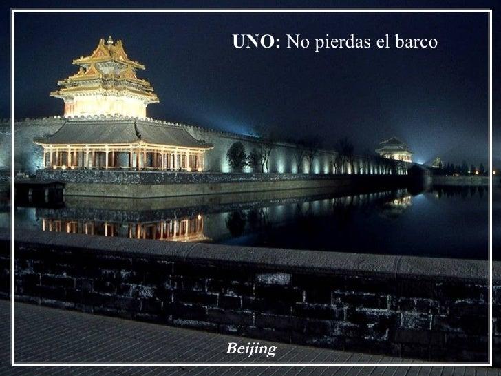 UNO: No pierdas el barcoBeijing