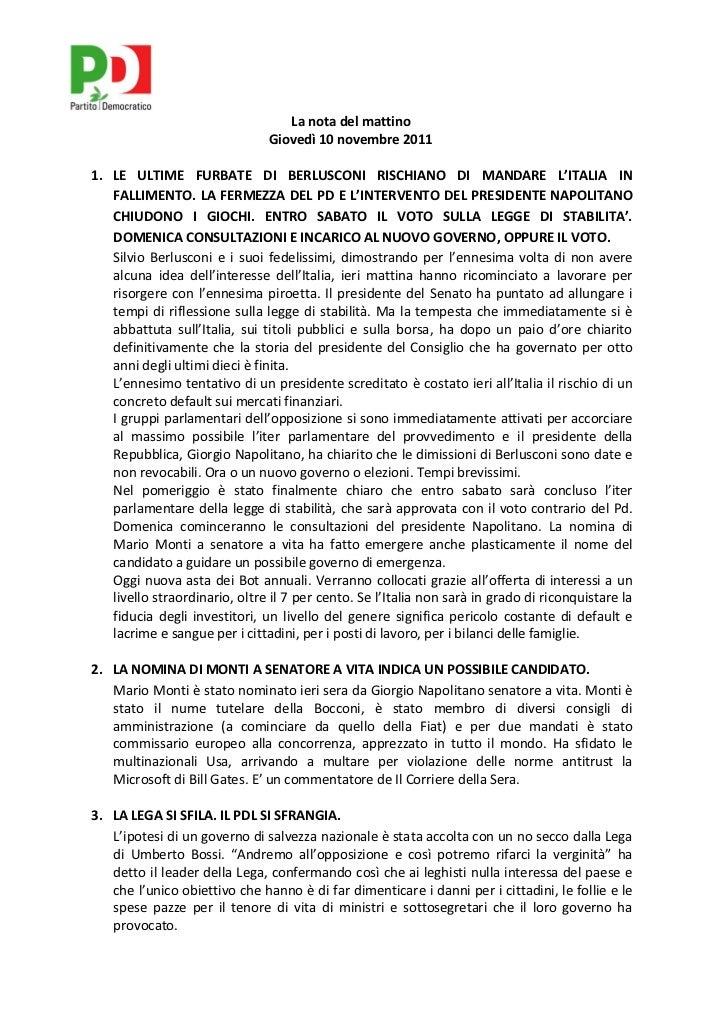 La nota del mattino                               Giovedì 10 novembre 20111. LE ULTIME FURBATE DI BERLUSCONI RISCHIANO DI ...