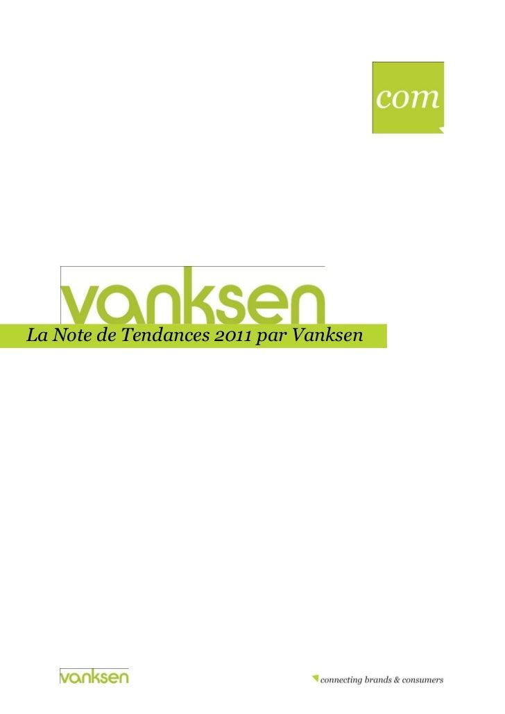 La Note de Tendances 2011 par VanksenEe Titre]