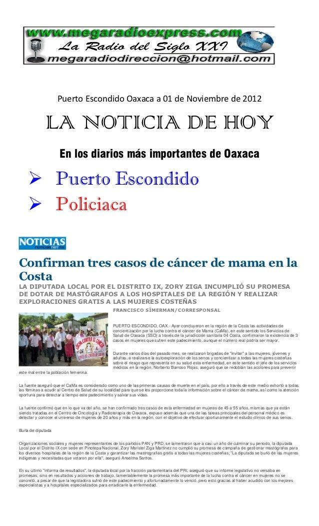 Puerto Escondido Oaxaca a 01 de Noviembre de 2012              LA NOTICIA DE HOY                      En los diarios más i...