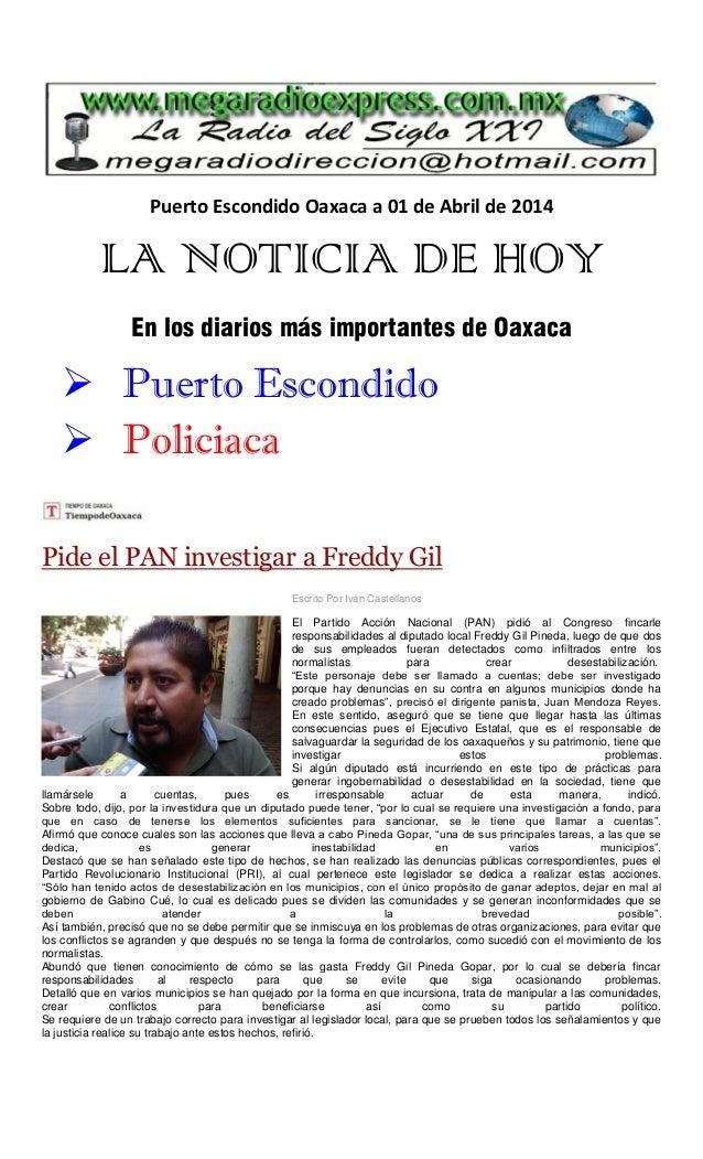 Puerto Escondido Oaxaca a 01 de Abril de 2014 LA NOTICIA DE HOY En los diarios más importantes de Oaxaca  Puerto Escondid...