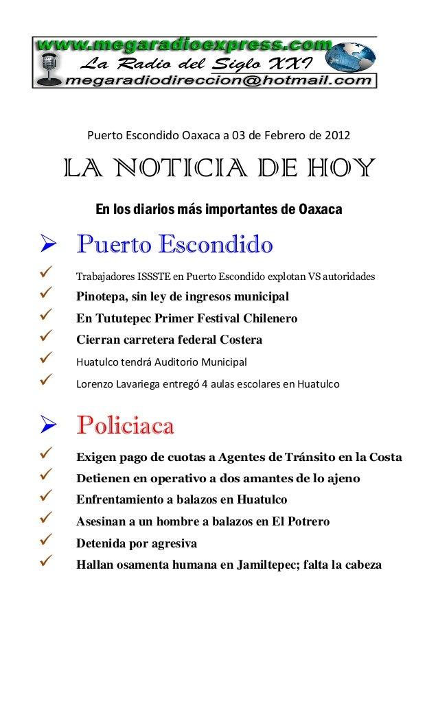Puerto Escondido Oaxaca a 03 de Febrero de 2012 LA NOTICIA DE HOY En los diarios más importantes de Oaxaca  Puerto Escond...