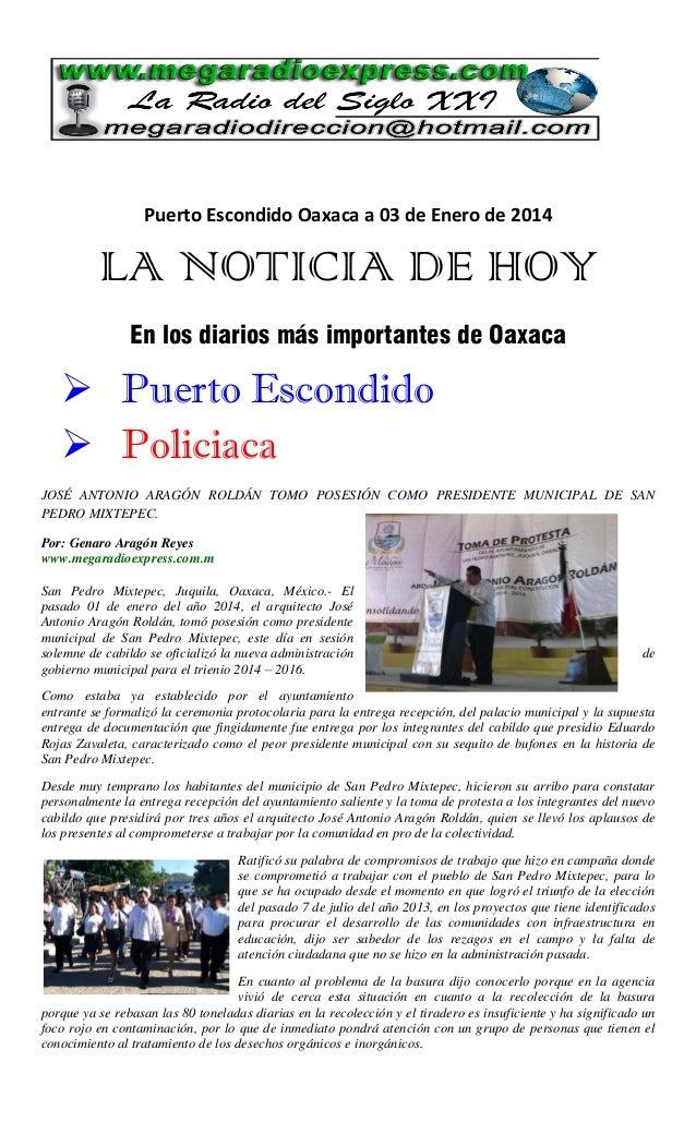 Puerto Escondido Oaxaca a 03 de Enero de 2014  LA NOTICIA DE HOY En los diarios más importantes de Oaxaca   Puerto Escond...