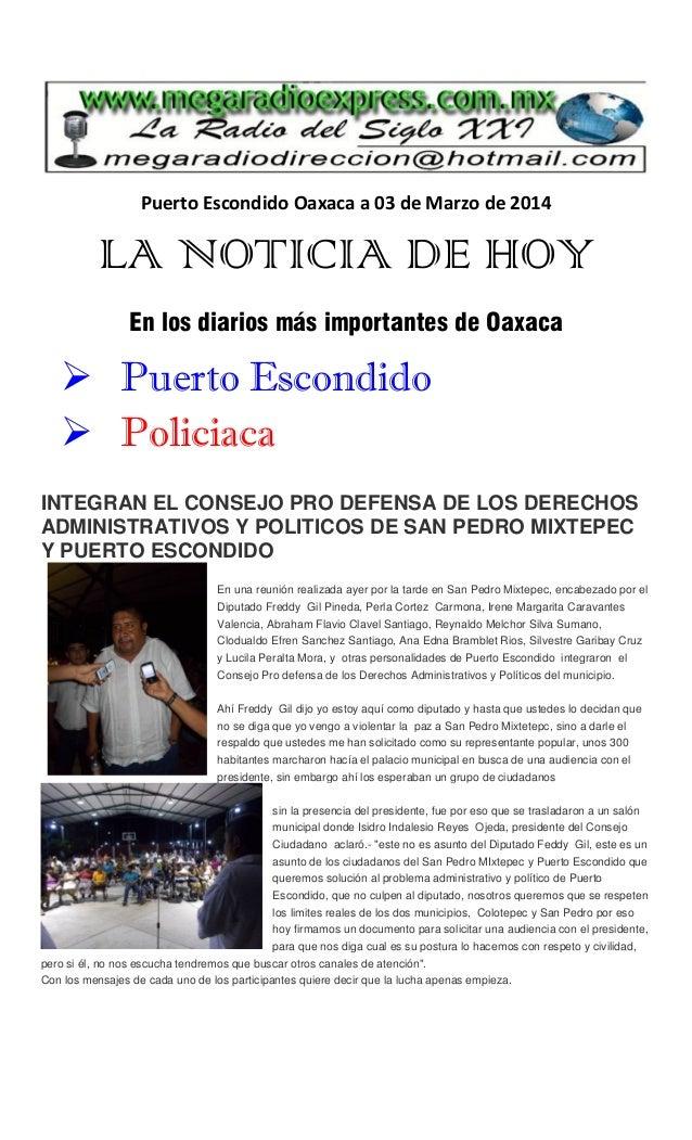 Puerto Escondido Oaxaca a 03 de Marzo de 2014  LA NOTICIA DE HOY En los diarios más importantes de Oaxaca   Puerto Escond...