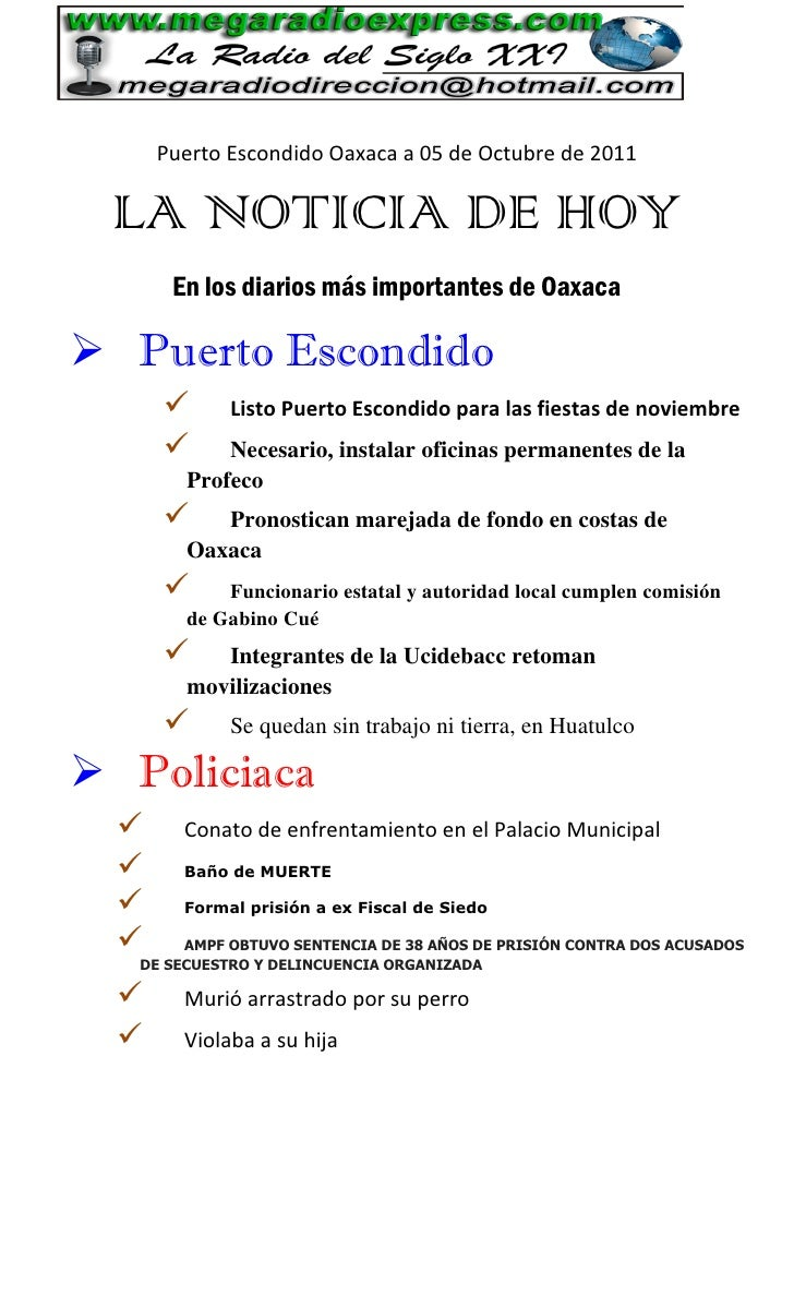 Puerto Escondido Oaxaca a 05 de Octubre de 2011 LA NOTICIA DE HOY       En los diarios más importantes de Oaxaca Puerto E...