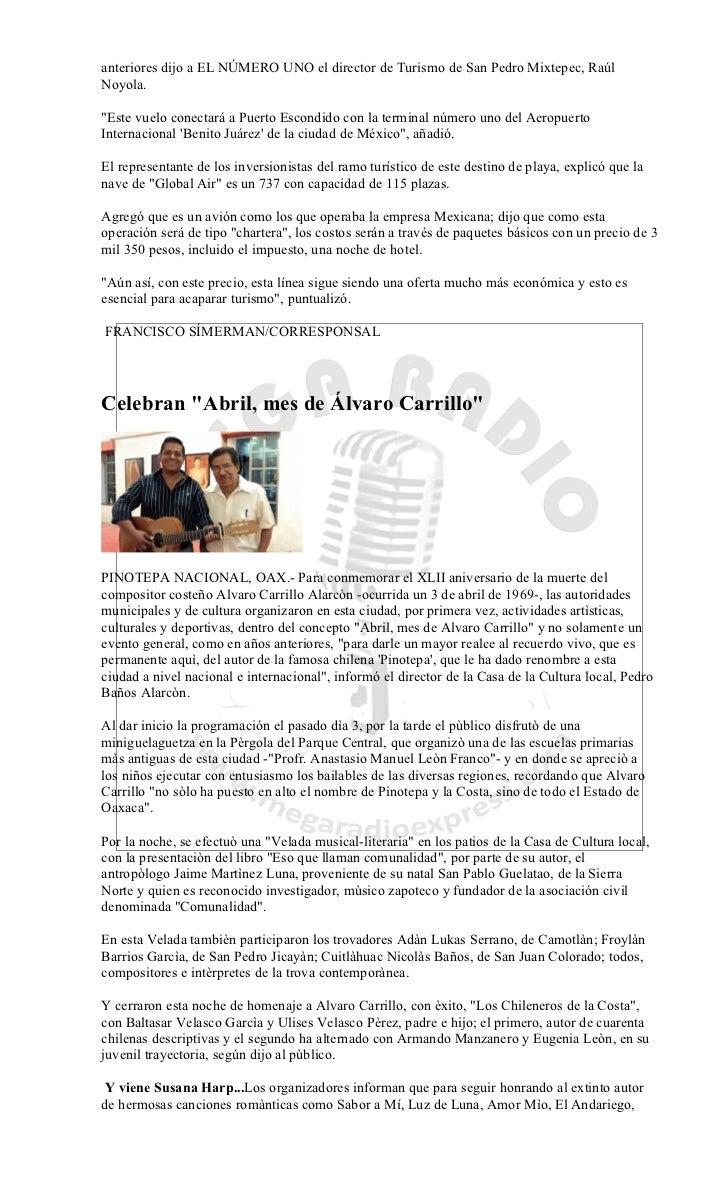 """anteriores dijo a EL NÚMERO UNO el director de Turismo de San Pedro Mixtepec, RaúlNoyola.""""Este vuelo conectará a Puerto Es..."""