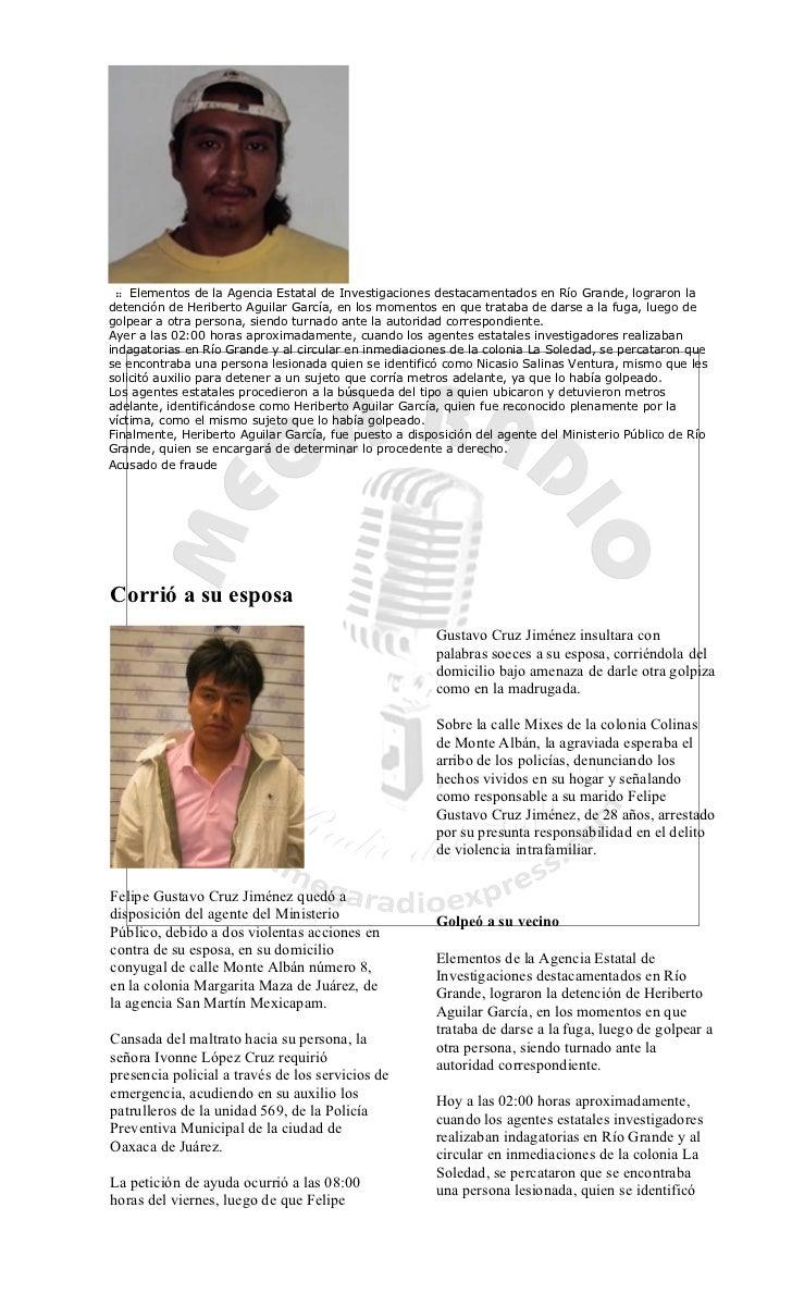 Elementos de la Agencia Estatal de Investigaciones destacamentados en Río Grande, lograron ladetención de Heriberto Aguila...