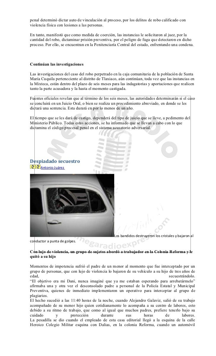 penal determinó dictar auto de vinculación al proceso, por los delitos de robo calificado conviolencia física con lesiones...