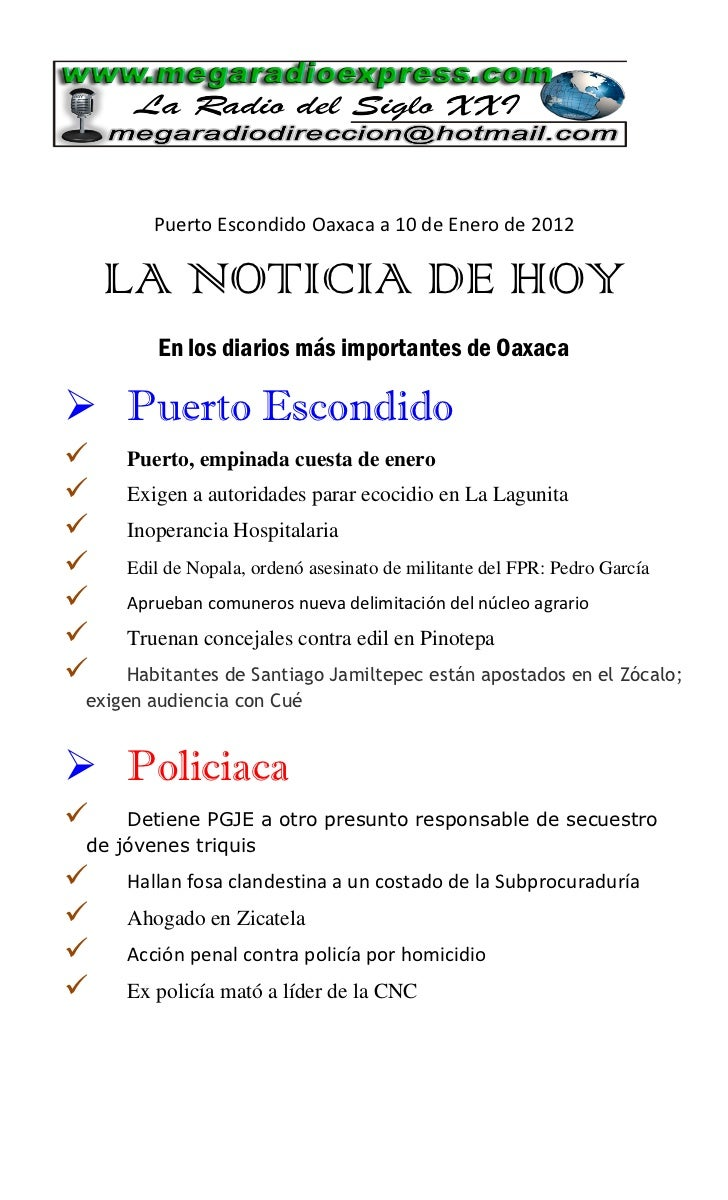 Puerto Escondido Oaxaca a 10 de Enero de 2012    LA NOTICIA DE HOY         En los diarios más importantes de Oaxaca Puert...