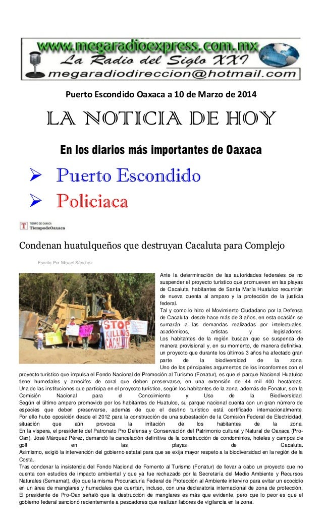 Puerto Escondido Oaxaca a 10 de Marzo de 2014 LA NOTICIA DE HOY En los diarios más importantes de Oaxaca  Puerto Escondid...
