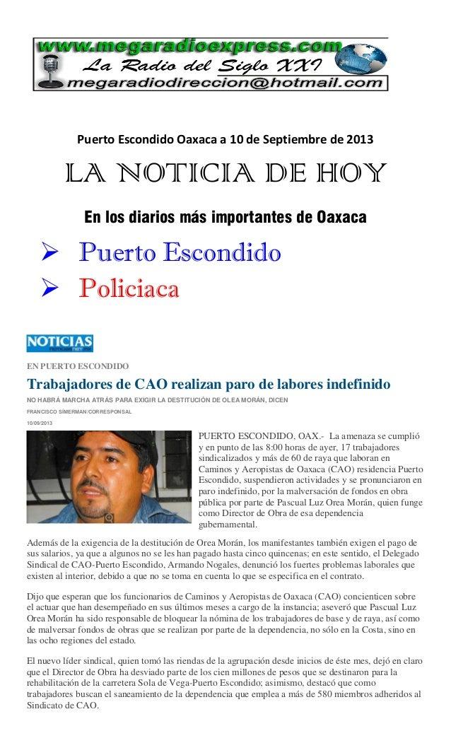 Puerto Escondido Oaxaca a 10 de Septiembre de 2013 LA NOTICIA DE HOY En los diarios más importantes de Oaxaca  Puerto Esc...